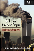 Book 9/11 and American Empire (Volume 1) Intellectuals Speak Out. David Ray Griffin, Peter Dale Scott, et al.