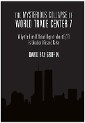 Book Mysterious Collapse of World Trade Center 7 by Dr. David Ray Griffin